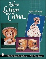 More Lefton China Schiffer Book For Collectors With Price By Ruth Mccarthy