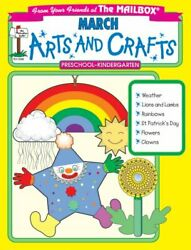 March Monthly Arts And Crafts By Mailbox Books Staff Excellent Condition
