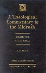 A Theological Commentary To Midrash, Vol. 2 Volume Ii By Jacob Neusner Mint