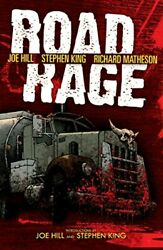 Road Rage By Joe Hill And Stephen King Brand New