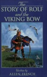 Story Of Rolf And Viking Bow Living History Library By Allen French Brand New
