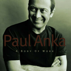 A Body Of Work By Paul Anka-rare Collectible New Cd W/tom Jonespatti Labelle-cd