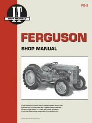 Ferguson Shop Manual Models Te20 To20 To30 I And T Shop By Penton Staff New