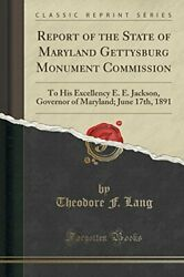 Report Of State Of Maryland Gettysburg Monument By Theodore F. Lang Excellent