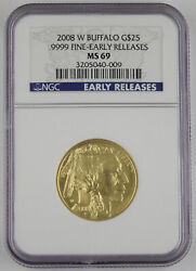 2008 W 25 American Buffalo 1/2 Oz Gold Bu Coin Ngc Ms69 Early Releases Key Date