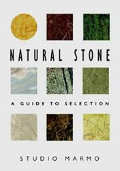Natural Stone A Guide To Selection Norton Books For By Studio Marmo Excellent