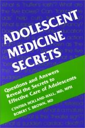 Adolescent Medicine Secrets By Holland-hall Md Cynthia Mph And Brown Robert T. Md
