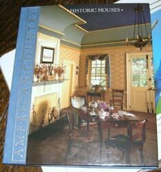 Historic Houses American Country By Time-life Books - Hardcover Mint Condition