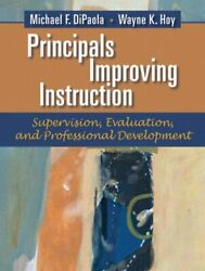 Principals Improving Instruction Supervision, Evaluation By Michael Dipaola