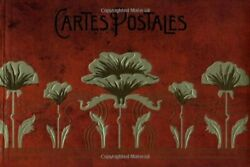 Cartes Postales An Album For Postcards By Chronicle Books - Hardcover Mint