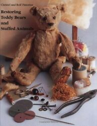 Restoring Teddy Bears And Stuffed Animals By Christel Pistorius And Rolf Pistorius