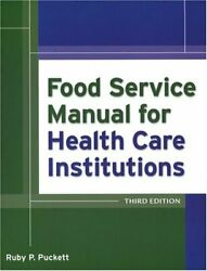 Food Service Manual For Health Care Institutions By Parker Ruby Puckett Vg