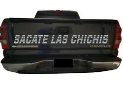 Sacate Las Chichis Decal / Tailgate Sticker High Quality / Grey Color