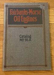 1913 Fairbanks Morse Oil Engines Catalog 91a Type N, T, Re, Farm Oil Tractor
