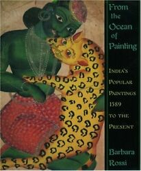 From Ocean Of Painting India's Popular Paintings, 1589 To By Barbara Rossi Vg