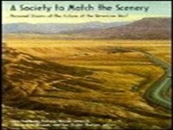 A Society To Match Scenery Personal Visions Of Future Of By Gary H. Holthaus