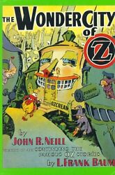 Wonder City Of Oz By John R. Neill - Hardcover Mint Condition