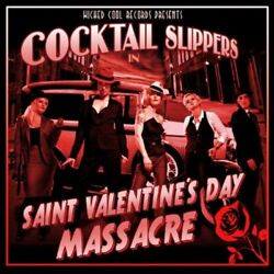 Cocktail Slippers - Saint Valentineand039s Day Massacre - Cd - Excellent Condition