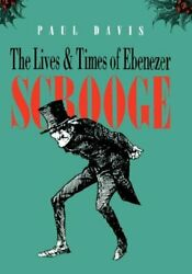 Lives And Times Of Ebenezer Scrooge By Paul Davis - Hardcover Mint Condition