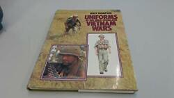 Uniforms Of Indo-china And Vietnam Wars By Leroy Thompson - Hardcover Brand New