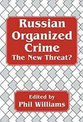 Russian Organized Crime Cummings Center Series By Phil Williams - Hardcover Vg