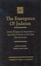 Emergence Of Judaism Jewish Religion In Response To By Jacob Neusner Mint