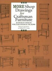 More Shop Drawings For Craftsman Furniture 30 Stickley By Robert W Lang And W