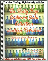 Southern Soda Auction Rusty Frye Revisited By Hinely Alphabetical Used By Gwa