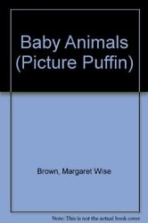 Baby Animals Picture Puffin By Margaret Wise Brown