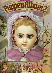 Antique French Porcelain Dolls - Makers Marks Dates / Scarce Book German Text