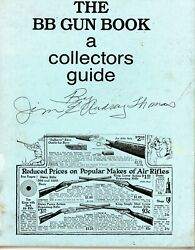 Collectors Guide To Antique And Vintage Bb Guns / Rare Illustrated Book