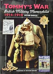 Tommyand039s War British Military Memorabilia 1914-1918 By Peter Doyle - Hardcover