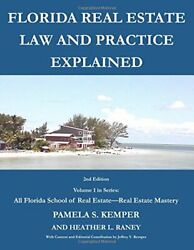 Florida Real Estate Law And Practice Explained All By Pamela S. Kemper New