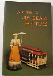 A Guide To Jim Beam Bottles By Al Cembura Excellent Condition