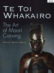 Te Toi Whakairo = Art Of Maori Carving By Sidney M Mead Mint Condition