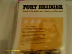 Fort Bridger, Island In Wilderness By Fred R Gowans - Hardcover Excellent