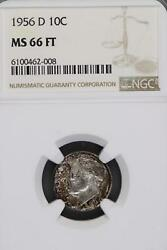 1956 D Roosevelt Dime Ngc Ms66ft Full Bands Toned - Doublejcoins 7001-74