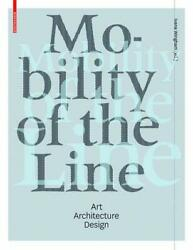 Mobility Of Line By Ivana Wingham - Hardcover Excellent Condition