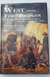 West From Fort Bridger Pioneering Of Immigrant Trails By J. Roderic Korns Vg