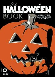 Halloween Book -- Vintage Decorations, Favors, Games And By Dennison New