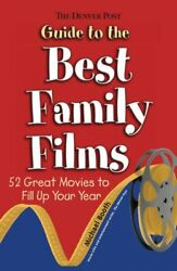 Denver Post Guide To Best Family Films 52 Great Movies To By Michael Booth Vg