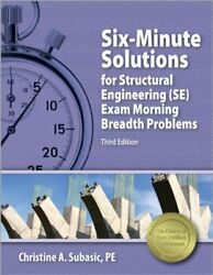 Six-minute Solutions For Structural I Pe Exam Problems, By Subasic Christine A.