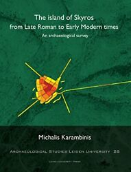 Island Of Skyros From Late Roman To Early Modern Times An By Michalis New