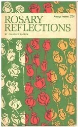 Rosary Reflections Christ Religion Faith Clarence Patrick Pamphlet Booklet 1970