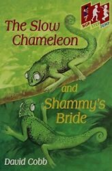 The Slow Chameleon and Shammy#x27;s Bride Hop Step Jump New Book David Cobb