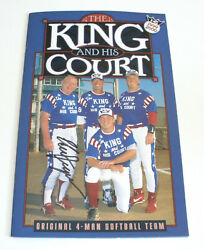 The King And His Court Eddie Feigner Signed 1999 Souvenir Book Program
