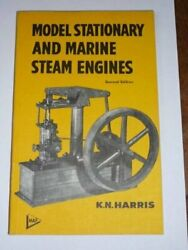 Model Stationary And Marine Steam Engines By Karl Noble Harris Mint Condition