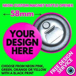 58mm Custom Neon Magnetic Bottle Openers Andbull Personalised Printed Hen Stag