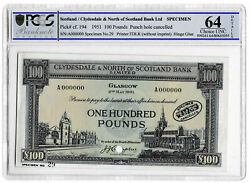 1951 Clydesdale North Scotland Bank Andpound100 Banknote Specimen P194 Choice Unc 64