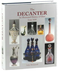 Andy Mcconnell / Decanter An Illustrated History Of Glass From 1650 2004